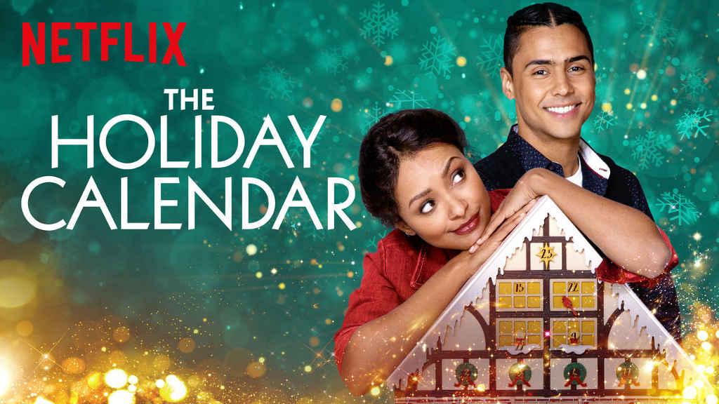 Świąteczne komedie romantyczne Netflixa The Holiday Calendar